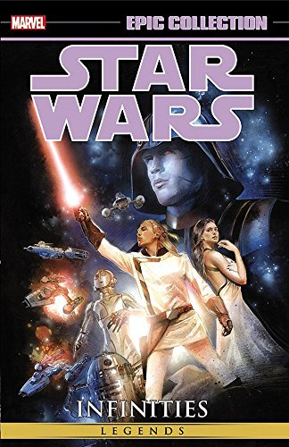 Star Wars Epic Collection: Infinities (Star Wars Legends)