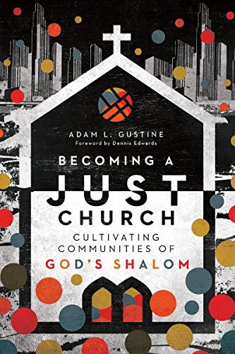 Pdf Christian Books Becoming a Just Church: Cultivating Communities of God's Shalom