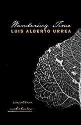 Wandering Time: Western Notebooks (Camino del Sol)