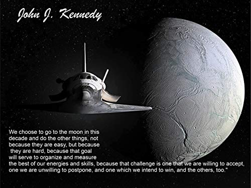 12 x 18 Poster We Choose To Go To The Moon. John F. Kennedy Famous Quote 1961 (We Choose To Go To The Moon Quote)