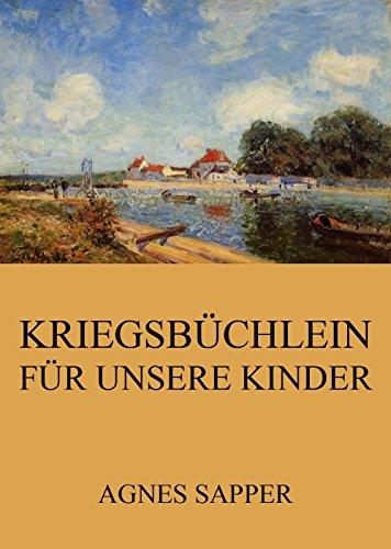 Download Kriegsbüchlein für unsere Kinder: Vollständige Ausgabe (German Edition) Pdf