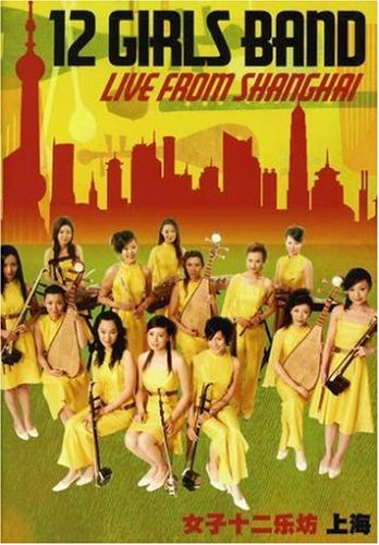 12 Girls Band: Live from Shanghai by Manhattan Records