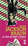 Le chat qui lisait à l'envers par Jackson Braun