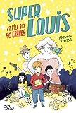 """Afficher """"Super-Louis et l'île aux 40 crânes"""""""