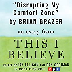 Disrupting My Comfort Zone