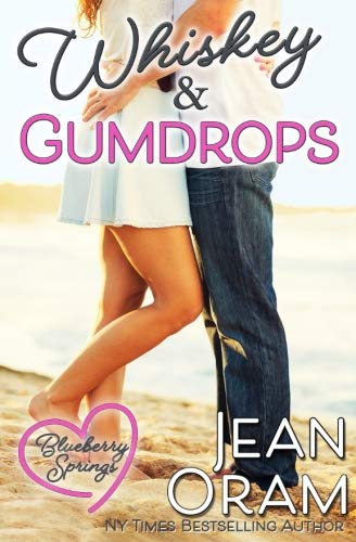 Books : Whiskey and Gumdrops: A Blueberry Springs Sweet Romance