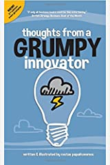 Thoughts From A Grumpy Innovator Paperback