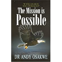 The Mission Is Possible