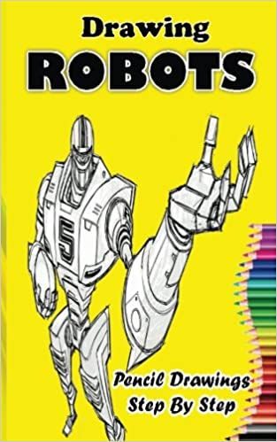 Buy drawing robots drawing robot easy pencil drawings book book online at low prices in india drawing robots drawing robot easy pencil drawings book