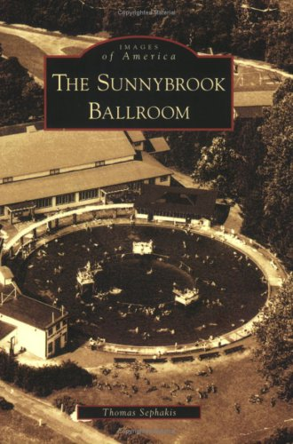 Download The Sunnybrook Ballroom (PA) (Images of America) PDF