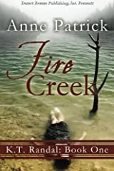 K.T. Randall Book One: Fire Creek (Volume 1) Paperback