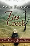 Fire Creek, Anne Patrick, 1612528678