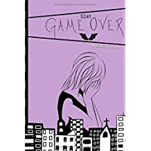 Game Over (3241) (Volume 3) (Spanish Edition) Aug 6, 2015