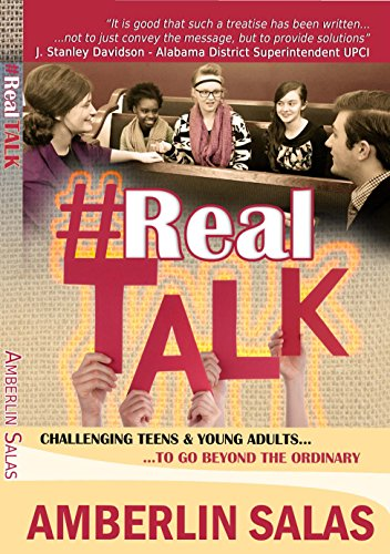 #RealTalk : Challenging Teens & Young Adults to Go Beyond the Ordinary
