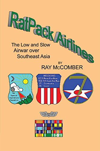 RatPack Airlines : The Low and Slow Airwar over Southeast Asia