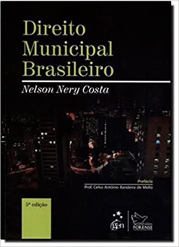 Direito Municipal Brasileiro: Nelson Nery Costa: 9788530936266: Amazon.com: Books
