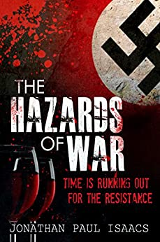 The Hazards of War by [Isaacs, Jonathan Paul]
