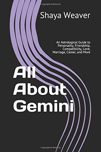 All About Gemini: An Astrological Guide to Personality, Friendship, Compatibility, Love, Marriage, Career, and More pdf epub