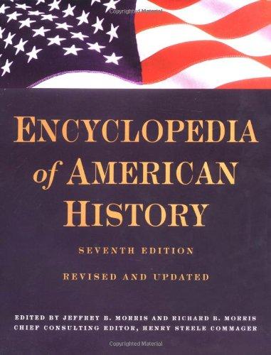 Encyclopedia Of American History by Richard B. Morris