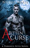 A Bitten Curse (Darkness Bites Book 1)
