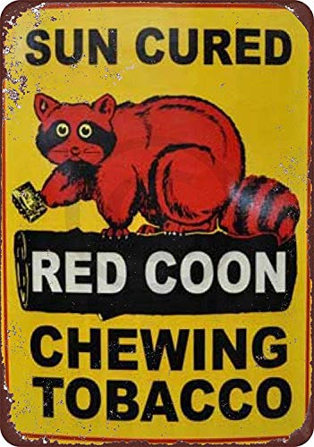 - Jesiceny New Tin Sign Sun Cured Red Coon Chewing Tobacco Vintage Aluminum Metal Sign 8x12 Inches