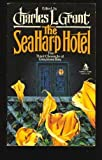 Seaharp Hotel, Charles L. Grant, 0812518705
