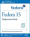 Fedora 15 Deployment Guide, Fedora Documentation Project, 1596822325