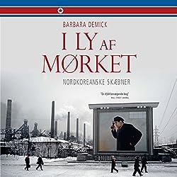 I ly af mørket - nordkoreanske skæbner