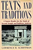 Texts and Traditions Source Book : A Source Reader for the Study of Second Temple and Rabbinic Judaism, , 088125455X
