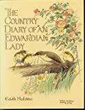 The Country Diary of An Edwardian Lady: A facsimile reproduction of a 1906 naturalist's diary