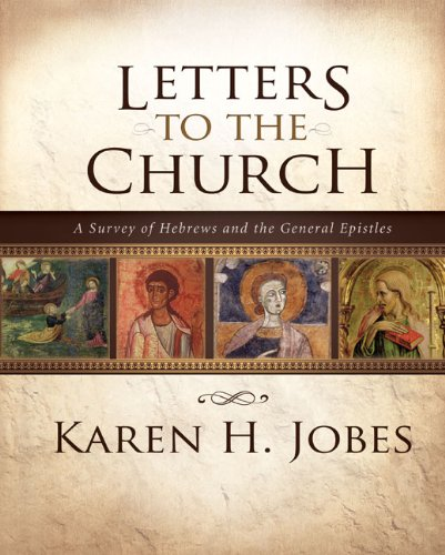 General Letter (Letters to the Church: A Survey of Hebrews and the General Epistles)