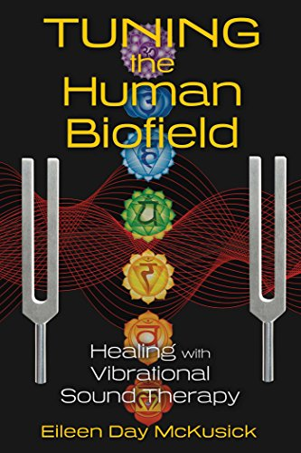 Treasure Bear - Tuning the Human Biofield: Healing with Vibrational Sound Therapy