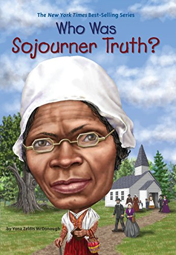 Search : Who Was Sojourner Truth?