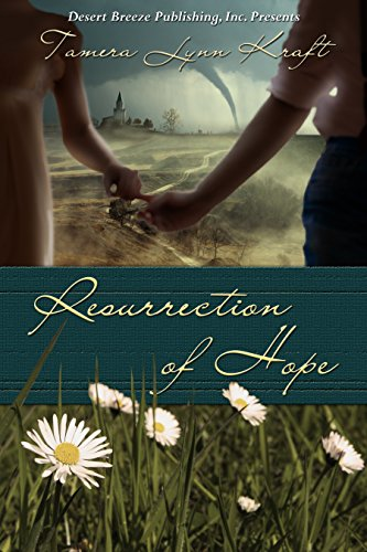 Resurrection of Hope by [Kraft, Tamera Lynn]