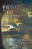 img - for A Wolf at the Door: And Other Rare Tales book / textbook / text book