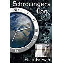 Schrödinger's Dog
