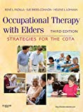 img - for Occupational Therapy with Elders: Strategies for the COTA, 3e book / textbook / text book