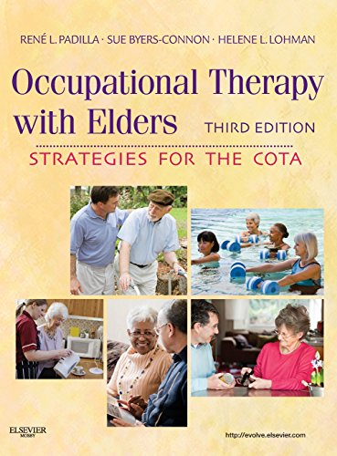 Occupational Therapy with Elders: Strategies for the COTA, 3e