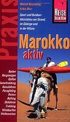 Reise Know-How Praxis: Marokko aktiv: Tipps für aktive Erholung und sportliche Abwechslung