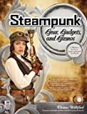 doll steam - Steampunk Gear, Gadgets, and Gizmos: A Maker's Guide to Creating Modern Artifacts