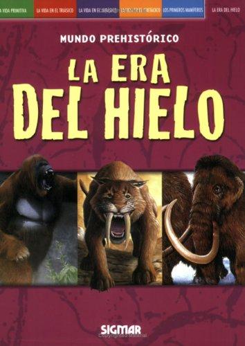Download DEL HIELO (Mundo Prehistorico/ Prehistoric World) (Spanish Edition) PDF