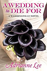 A Wedding to Die for (Print on Demand) (Weddingville)