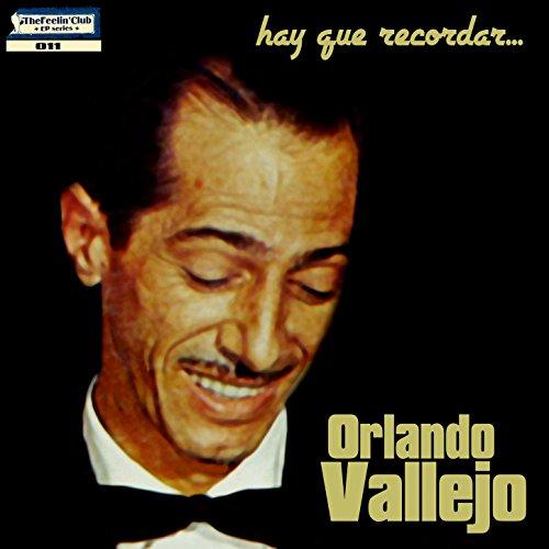 ... Hay Que Recordar: Orlando Vall.