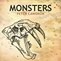 Monsters Audiobook by Peter Cawdron Narrated by Josh Carpenter, Michele Carpenter