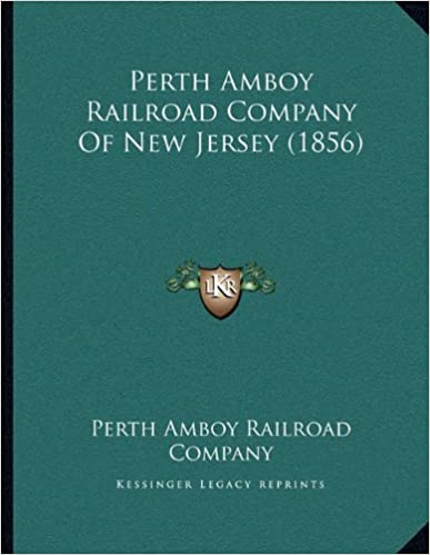 Book Perth Amboy Railroad Company Of New Jersey (1856)
