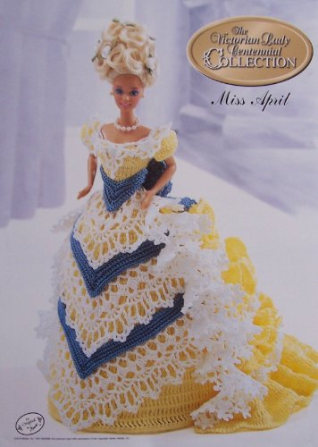 Miss April, The Victorian Lady Centennial Collection (Annie's Calendar Bed Doll Society Presents)