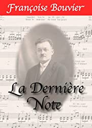 La Dernière Note (French Edition)