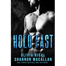 HOLD FAST: A Thrilling Navy SEAL Romantic Suspense