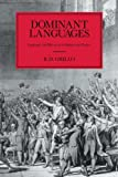 Dominant Languages : Language and Hierarchy in Britain and France, Grillo, Ralph D., 0521365406