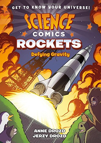Book Cover: Science Comics: Rockets: Defying Gravity